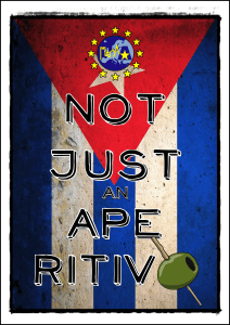 Not Just an Aperitivo - Cuba